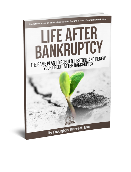 Life After Bankruptcy - Utah Edition
